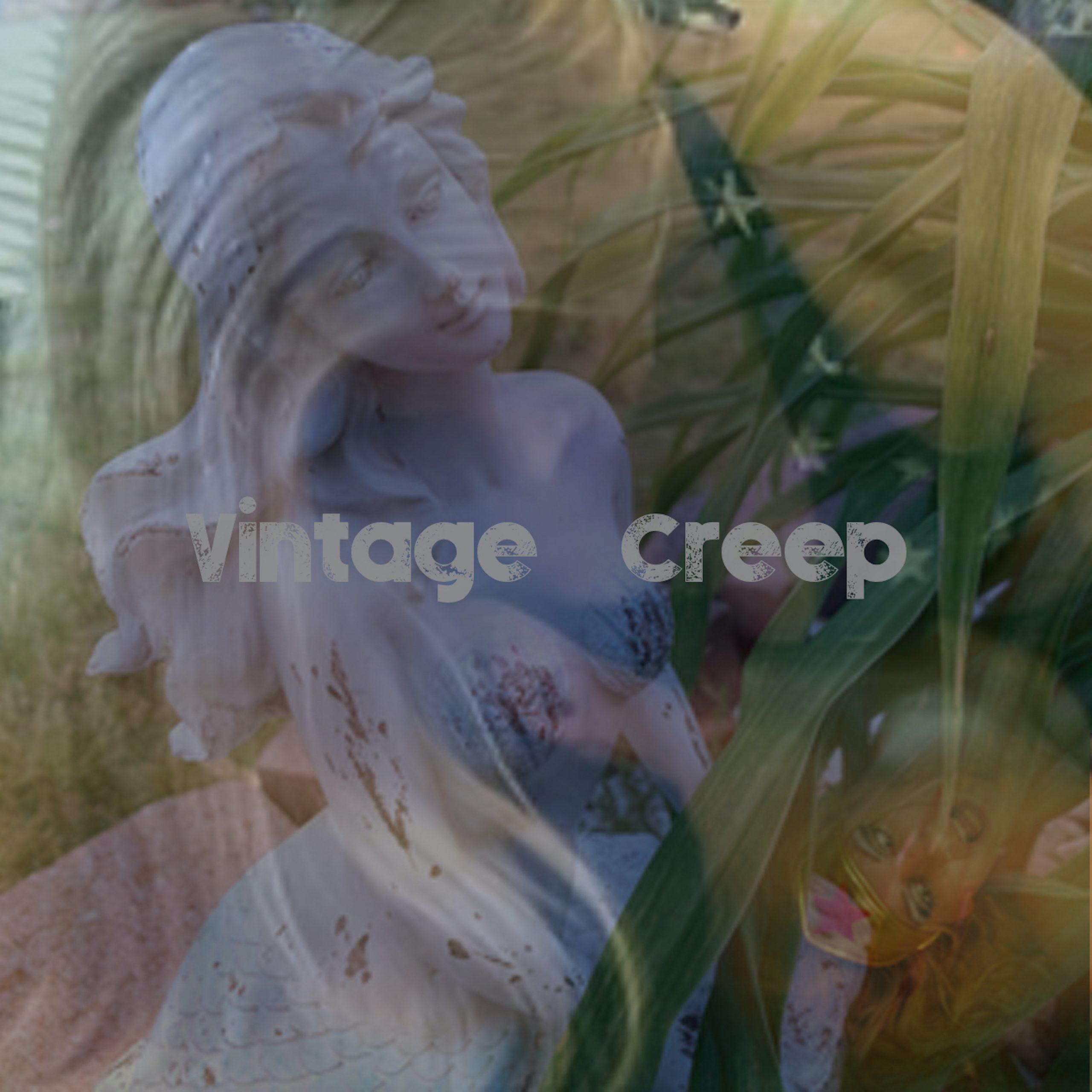 Vintage - Creep